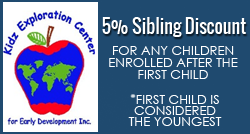 5% Sibling Discount, For any Children Enrolled After the First Child *First Child is considered the Youngest